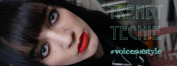 trendytechie voicesofstyle